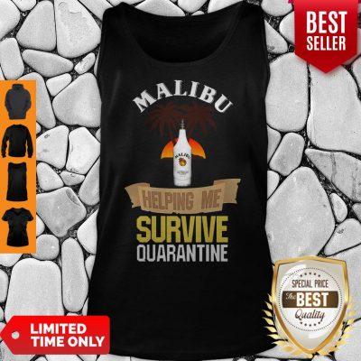 Official Malibu Helping Me Survive Quarantine Tank Top