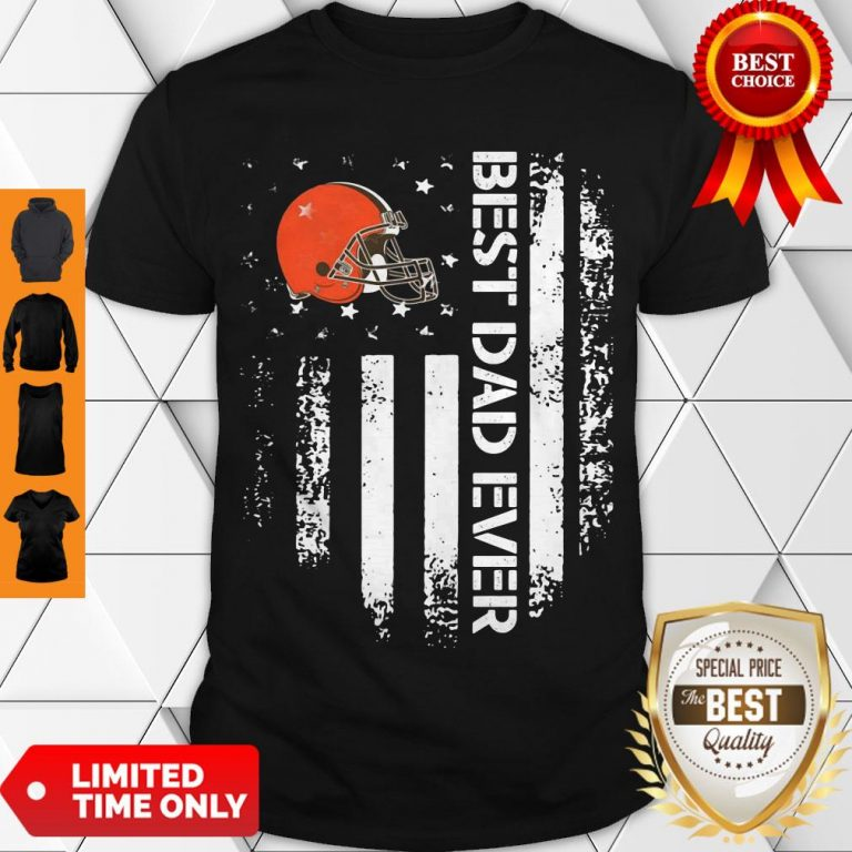 Perfect Cleveland Browns Best Dad Ever American Flag Shirt