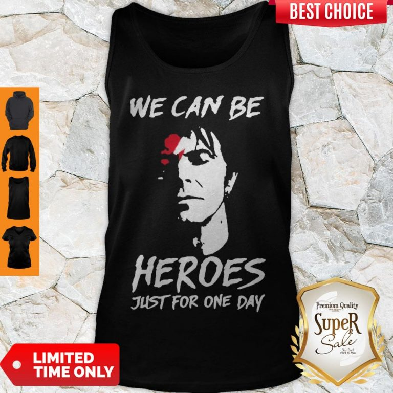 Perfect David Bowie We Can Be Heroes Just For One Day Tank Top