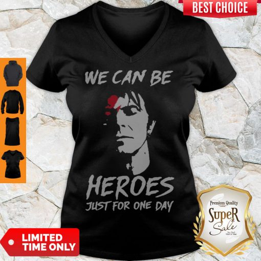 Perfect David Bowie We Can Be Heroes Just For One Day V-neck