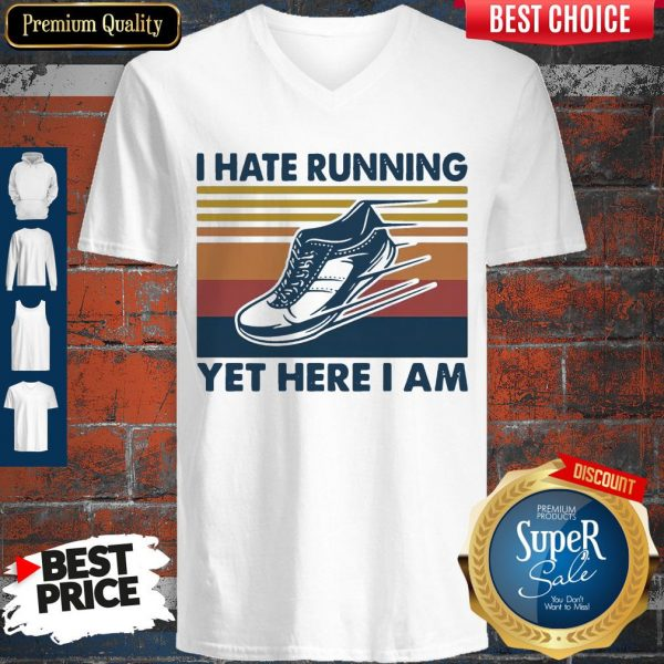Perfect I Hate Running Yet Here I Am Vintage V-neck