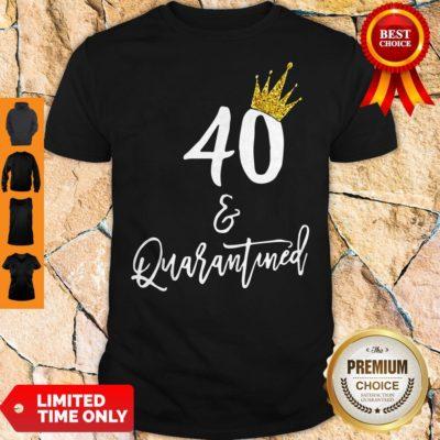 Premium 40 Queen And Quarantined Coronavirus Shirt - Design By Earstees.com