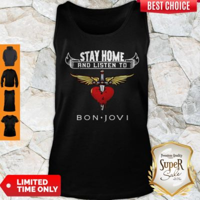 Premium Heart Stay Home And Listen To Bon Jovi Tank Top - Design By Earstees.com