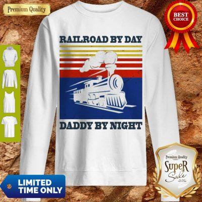Premium Railroad By Day Daddy By Night Sunset Black Vintage Sweatshirt