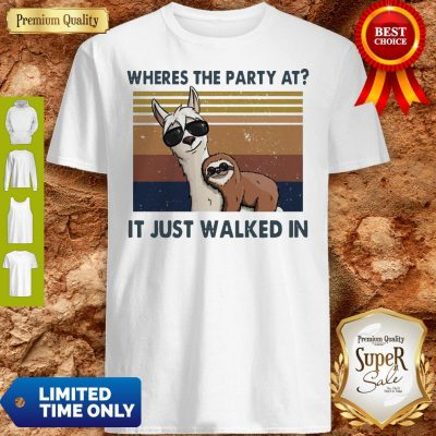 Funny Llama And Sloth Wheres The Party At It Just Walked In Vintage Shirt