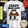 Top Crazy Bear Lazy Face Mask 2020 Toilet Paper Quarantined Shirt