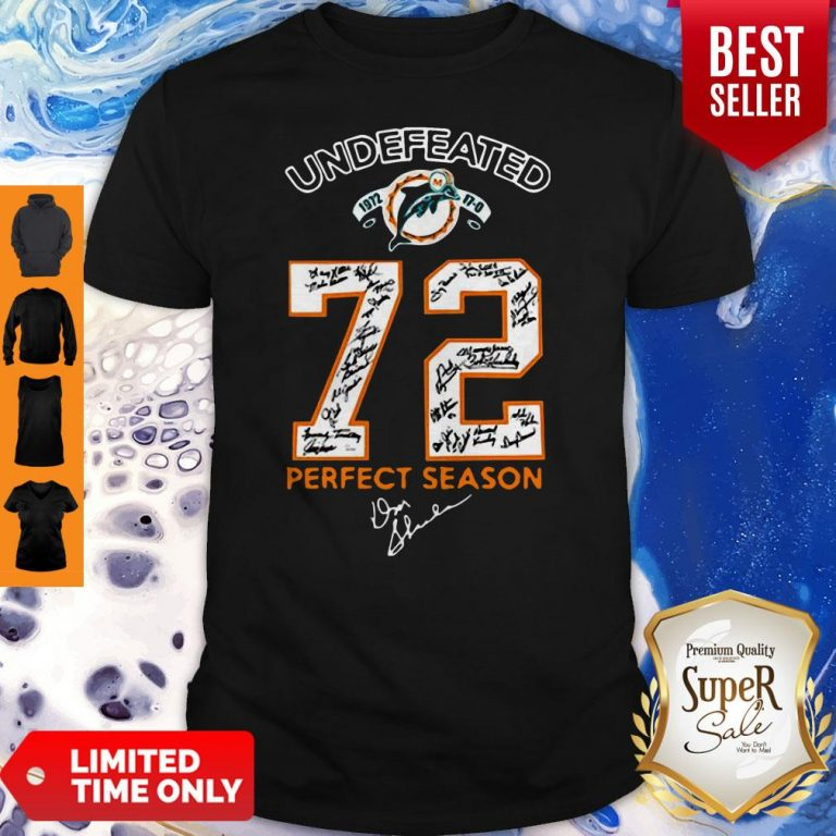 Nice Miami Dolphins Undefeated 1972 72 Perfect Season Signatures Shirt