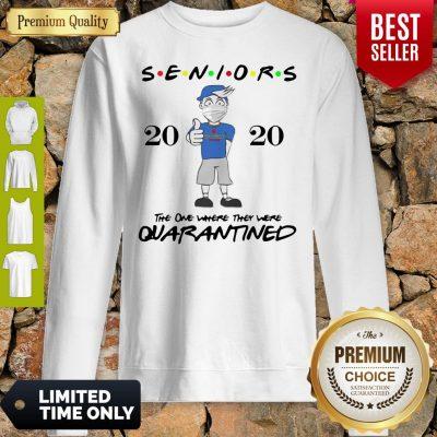 Top Seniors Class Of 2020 Quarantine Graduation Gift And Keepsake Sweatshirt