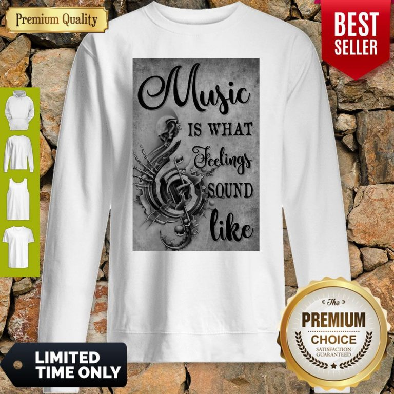 Awesome Music Is What Feeling Sound Like Vertical Poster Sweatshirt