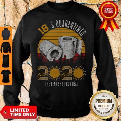 Top 18 Quarantined 2020 The Year Shit Got Real Born in 2002 Vintage Birthday Social Distancing Bday Birthday Sweatshirt