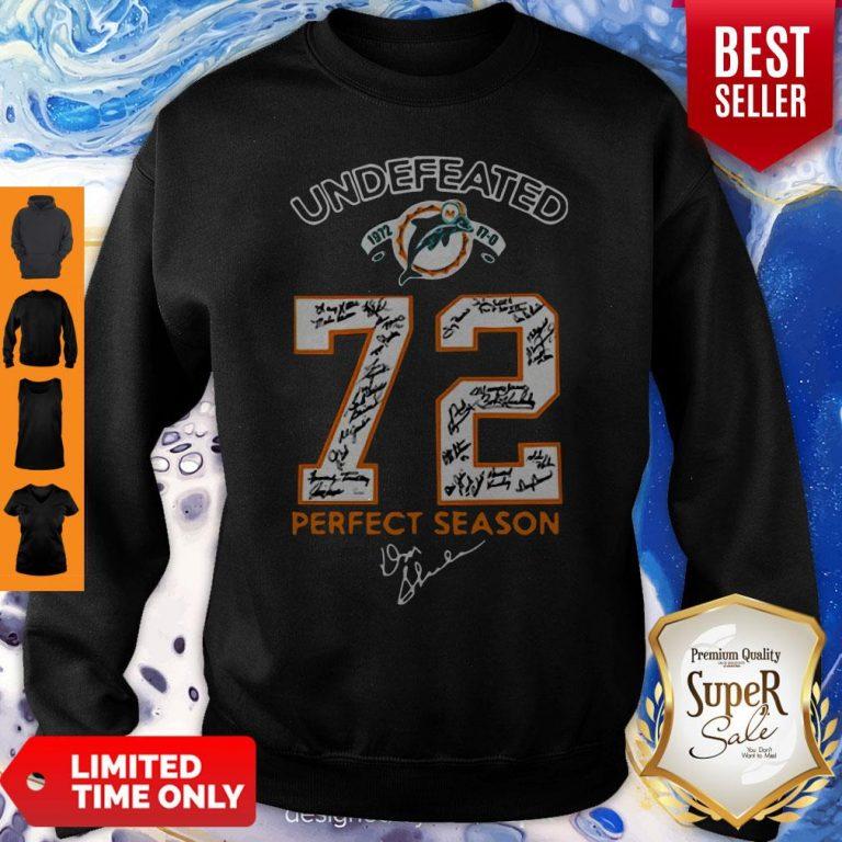 Nice Miami Dolphins Undefeated 1972 72 Perfect Season Signatures Sweatshirt