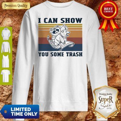 Nice Raccoon And Possum I Can Show You Some Trash Vintage Sweatshirt