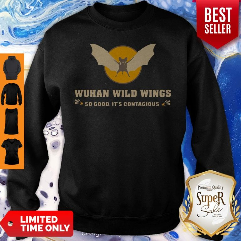 Official Wuhan Wild Wings So Good It's Contagious Sweatshirt