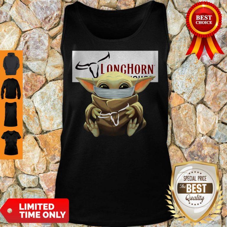 Nice Baby Yoda Mask Hug Longhorn Steakhouse Tank Top