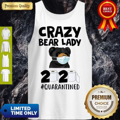 Top Official Crazy Bear Lazy Face Mask 2020 Toilet Paper Quarantined Tank Top