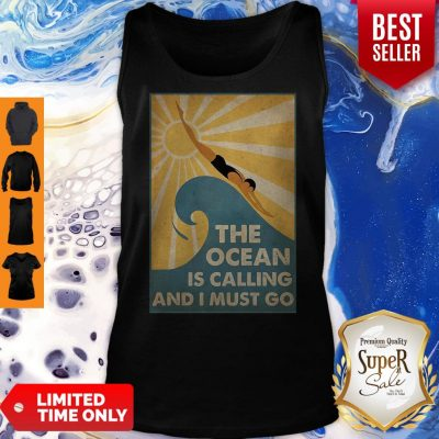 Premium Swimming The Ocean Is Calling And I Must Go Poster Tank Top