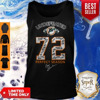 Nice Miami Dolphins Undefeated 1972 72 Perfect Season Signatures Tank Top