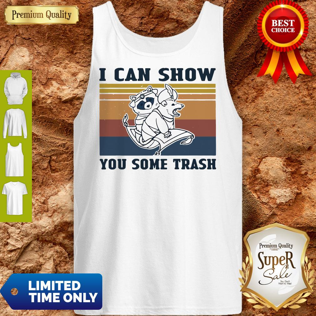 Nice Raccoon And Possum I Can Show You Some Trash Vintage Tank Top