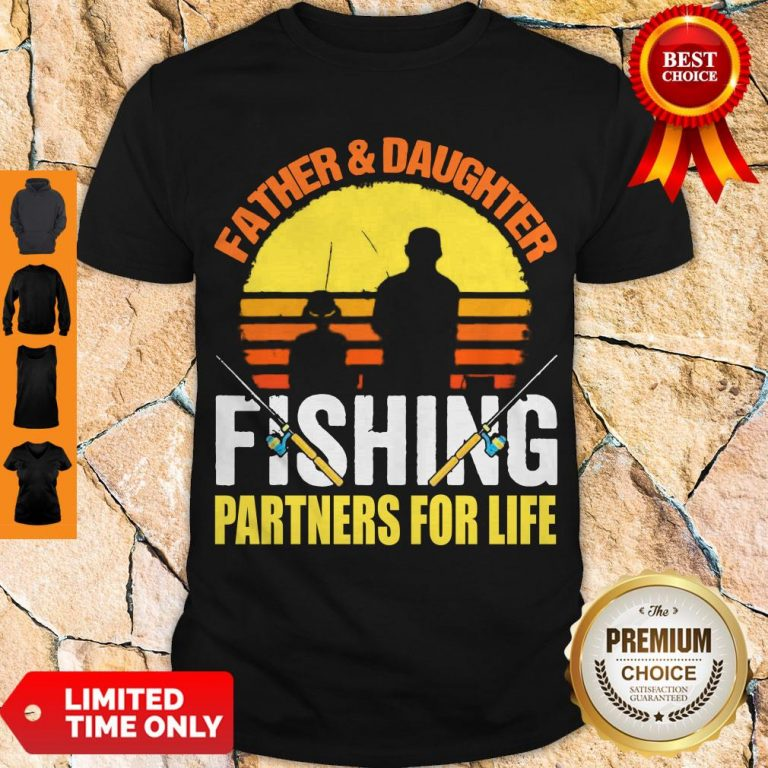 Top Father Daughter Fishing Partners For Life Vintage Shirt