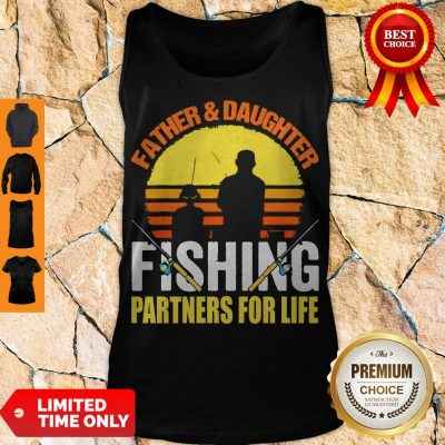 Top Father Daughter Fishing Partners For Life Vintage Tank Top