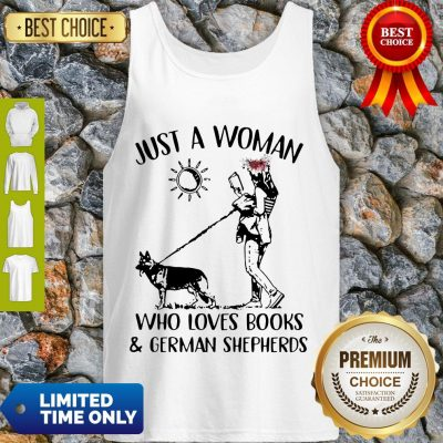 Top Just A Woman Who Loves Books & German Shepherds Tank Top