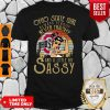 Top Ohio State Girl Always Classy Never Trashy And A Little Bit Sassy Vintage Shirt