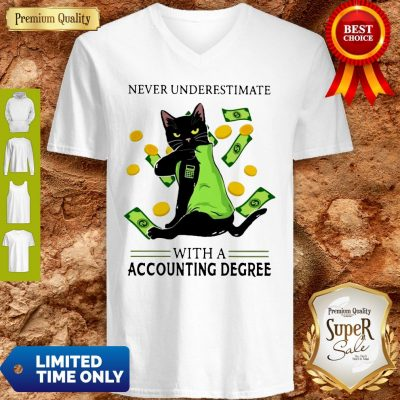 Top Official Never Underestimate A Cat Mom With A Accounting Degree V-neck