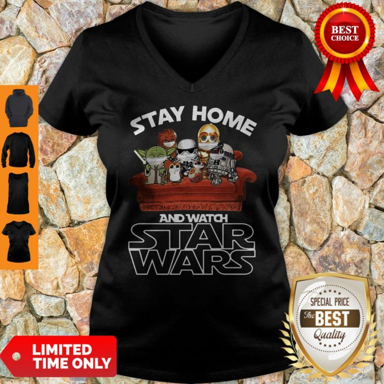 Nice Stay Home And Watch Star Wars V-neck