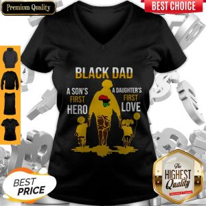 Awesome Black Dad A Son's First Hero A Daughter's First Love V-neck