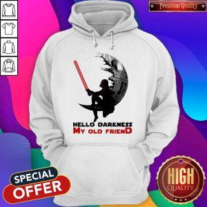 Awesome Dark Vader Hello Darkness My Old Friend Hoodie