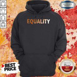 Awesome Equality Hoodie