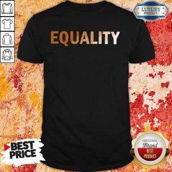 Awesome Equality Shirt