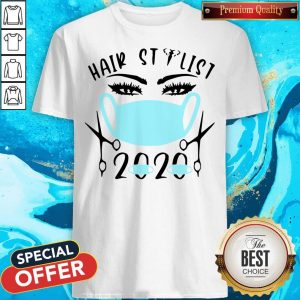 Awesome Hair Stylist 2020 Mask Shirt