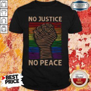 Awesome LGBT No Justice No Peace Shirt