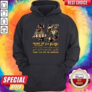 Funny 45 Years Of Sex Pistols 1975 2020 Thank You For The Memories Signatures Hoodie