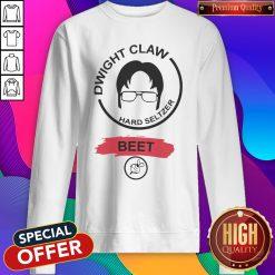 Funny Dwight Claw Hard Seltzer Beet Sweatshirt