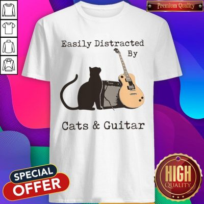 Funny Easily Distracted By Cats And Guitar Shirt