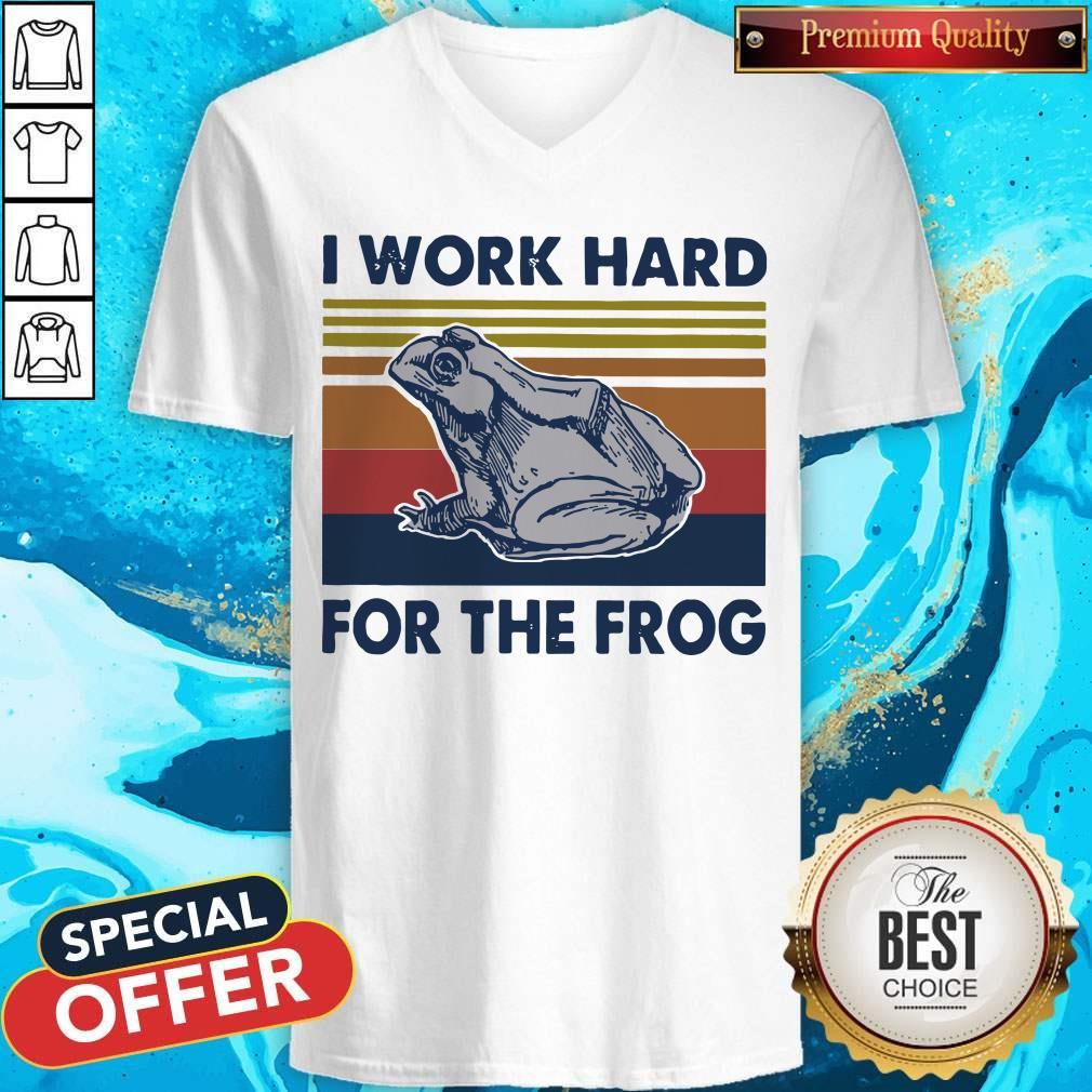 Funny I Work Hard For The Frog Vintage V-neck