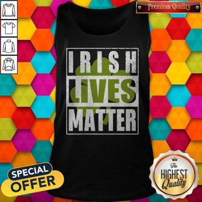 Funny Irish Lives Matter Tank Top