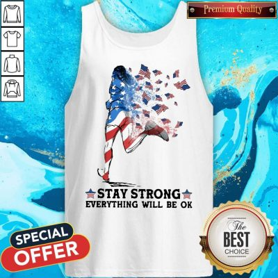 Funny Jogging American Flag Stay Strong Everything Will Be OK Tank Top