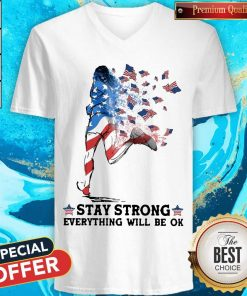 Funny Jogging American Flag Stay Strong Everything Will Be OK V-neck