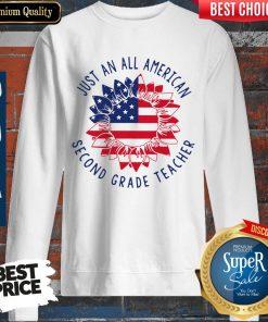 Funny Just An All American 2nd Grade Teacher Sweatshirt