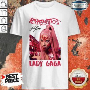 Funny Lady Gaga Chromatica Signature Shirt