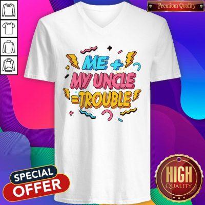 Funny Me Plus Uncle Is Trouble V-neck