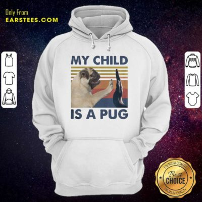 Funny My Child Is A Pug Vintage Classic Hoodie - Design By Earstees