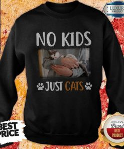 Funny No Kids Just Paw Cats Sweatshirt