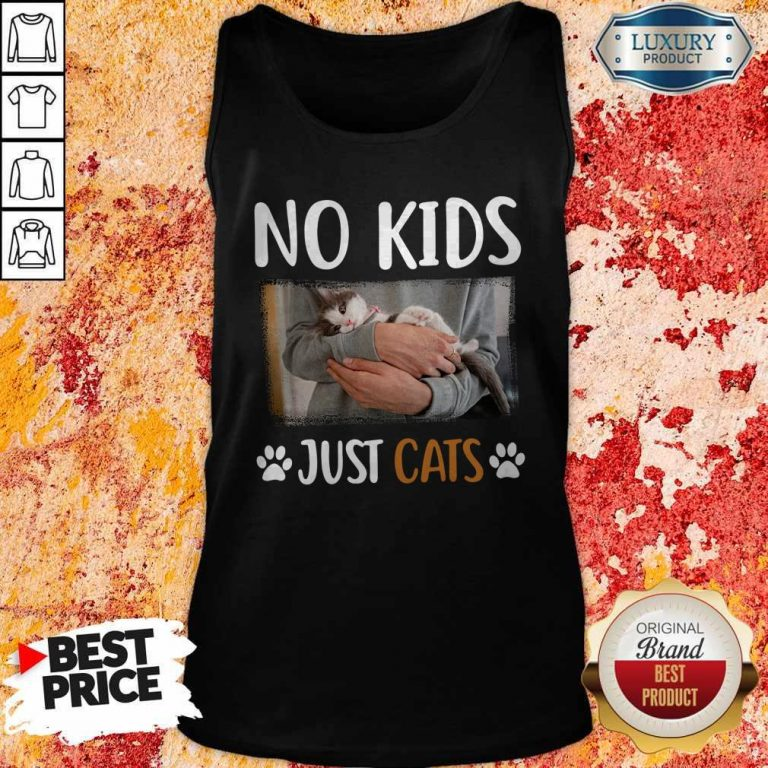 Funny No Kids Just Paw Cats Tank Top