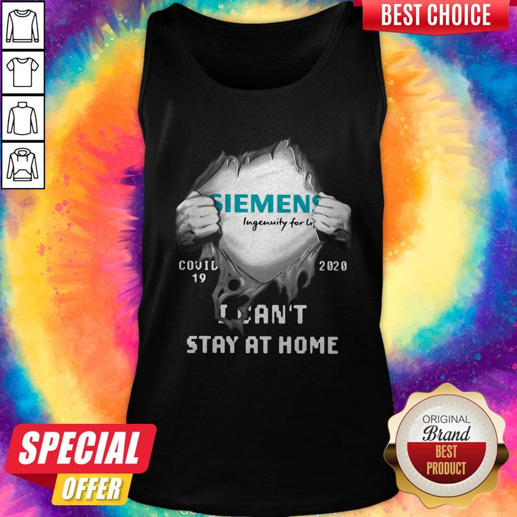Funny Siemens Inside Me Covid-19 2020 I Can't Stay At Home Tank Top