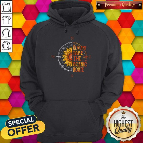 Funny Sunflower Always Take The Scenic Route Hoodie
