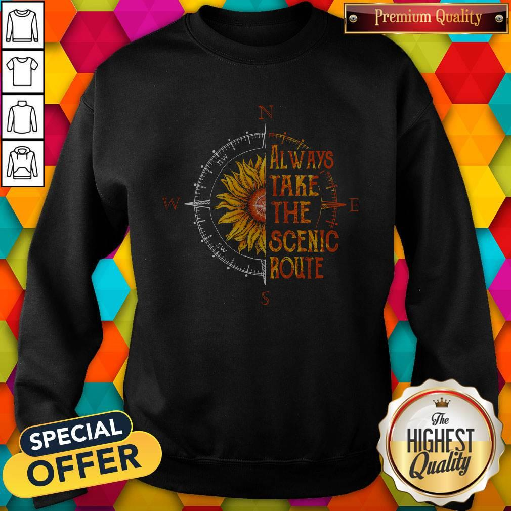 Funny Sunflower Always Take The Scenic Route Sweatshirt